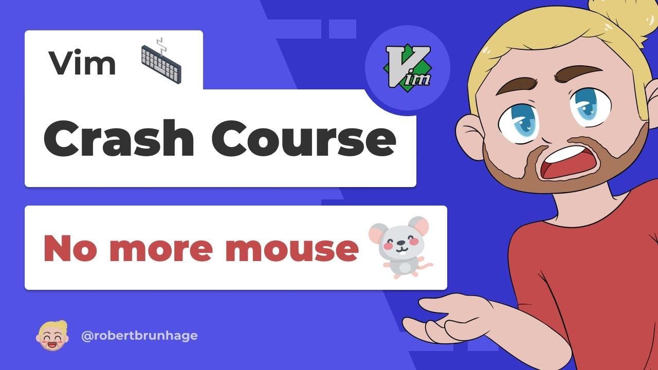 Vim Crash Course