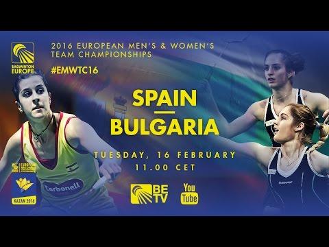 Badminton - Group Stage: Spain vs Bulgaria - European Women's Team Championships 2016
