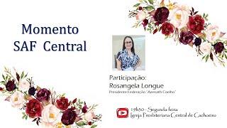 Momento SAF Central - 12 de outubro de 2020
