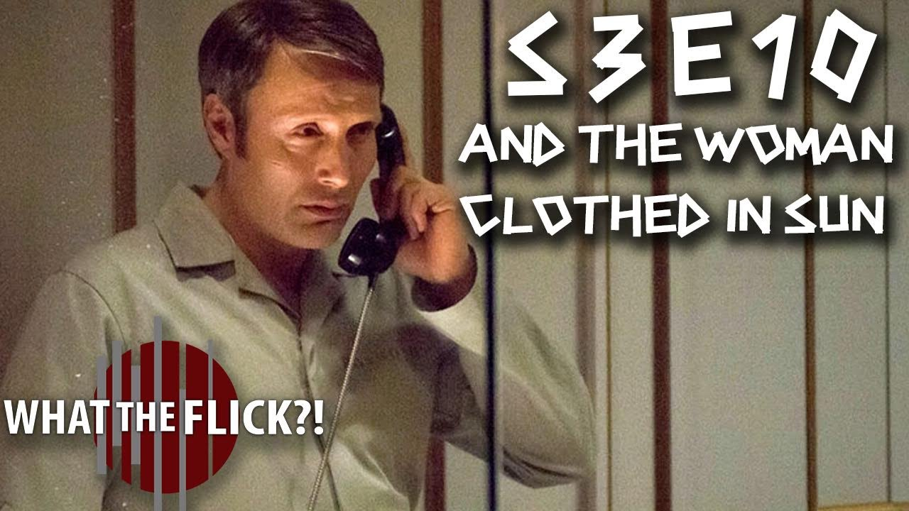 """Download Hannibal """"And The Woman Clothed In Sun"""" (S3E10) Review"""