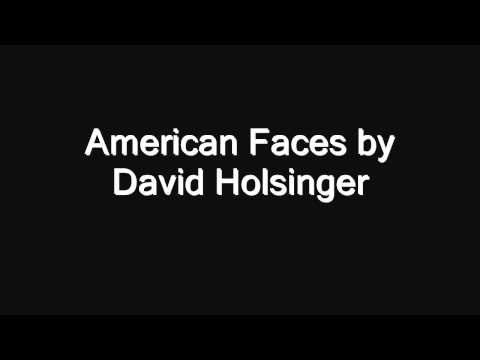 American Faces by David R. Holsinger