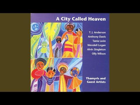 A City Called Heaven - II