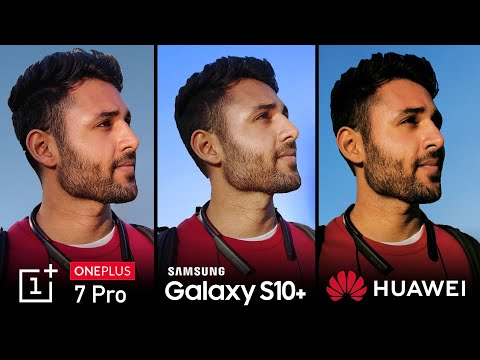 OnePlus 7 Pro vs Samsung S10 Plus vs Huawei P30 Pro Camera Test Comparison