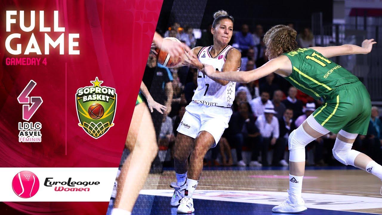 LDLC ASVEL Feminin  v Sopron Basket - Full Game - EuroLeague Women 2019