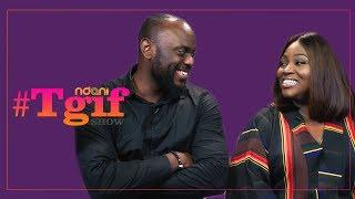 The NdaniTGIFShow  Ayoola Ayolola amp Abimbola Craig