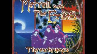 Sorry For Yourself - Merrell & the Exiles