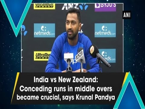 NZ vs Ind: Conceding runs in middle overs became crucial, says Krunal Pandya