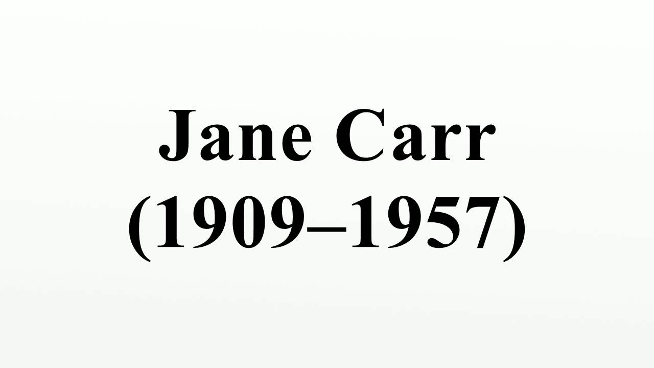 pictures Jane Carr (actress, born 1909)