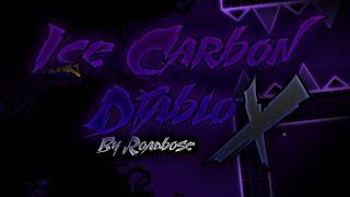 Ice Carbon Diablo X By Roadbose (Extreme Demon) [144Hz] | Geometry Dash