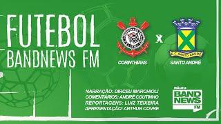 Corinthians X Santo André   Campeonato Paulista   26022020