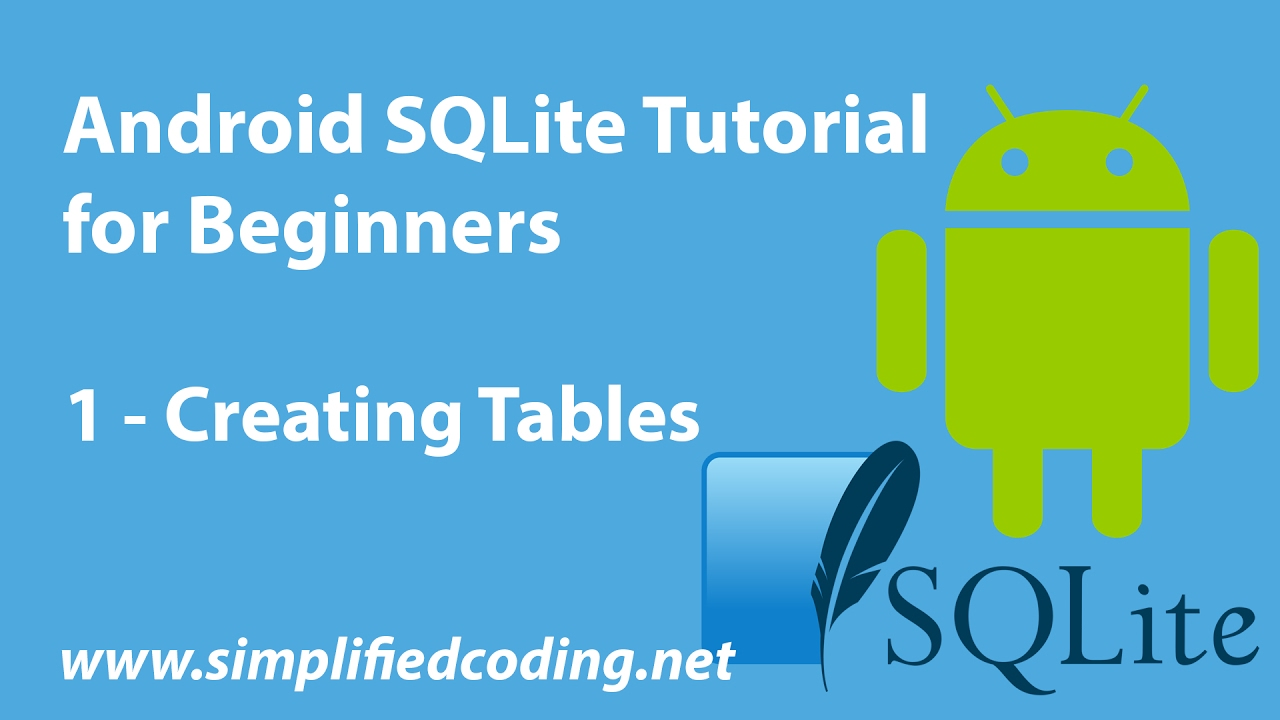 Android sqlite tutorial for beginners creating tables 1 youtube gamestrikefo Choice Image