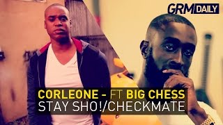 Corleone - Stay Sho!/Checkmate ft Big Chess [The Godfather Mixtape Out Now]