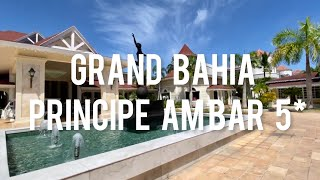 Grand Bahia Principe Ambar 5 свежий обзор отеля октябрь 2020