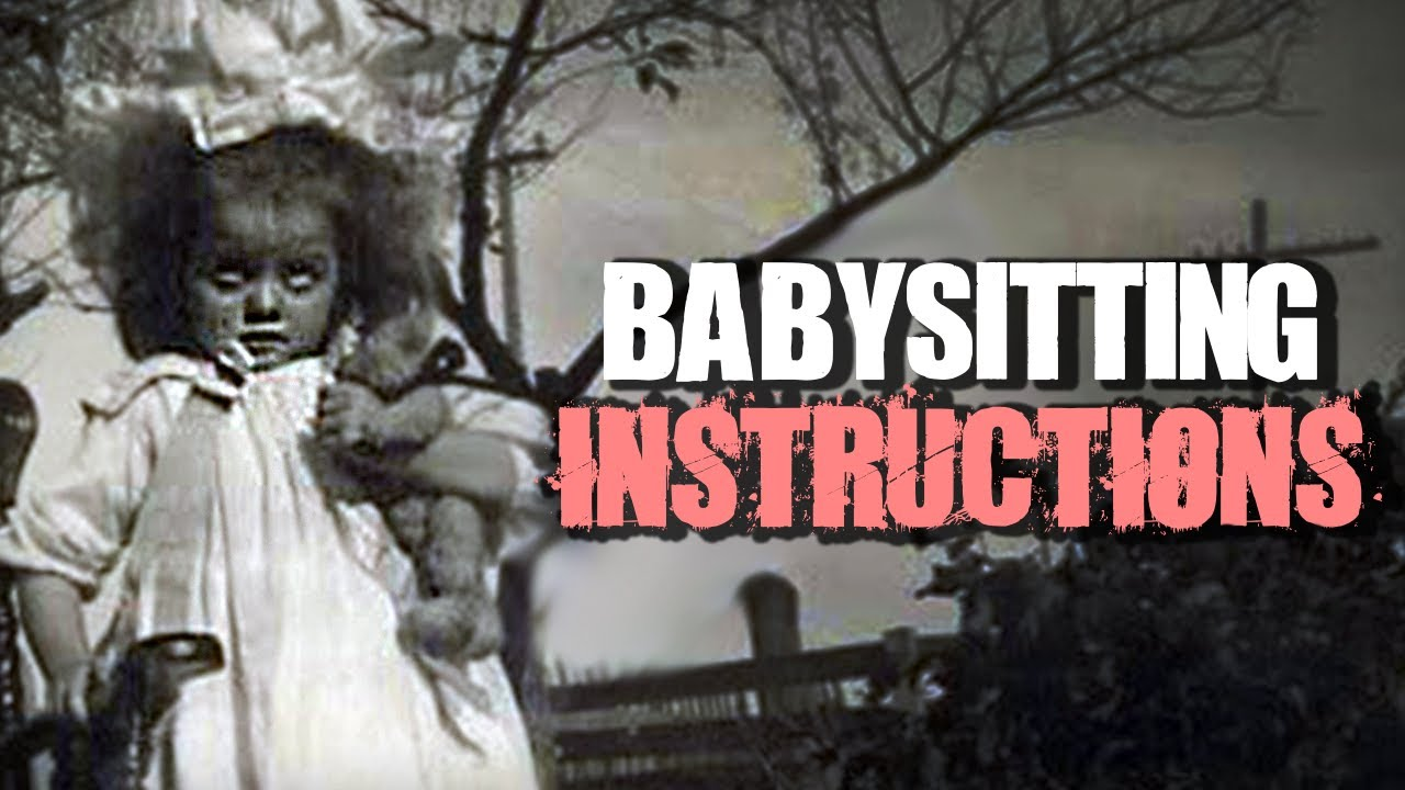 babysitting instructions creepypasta youtube