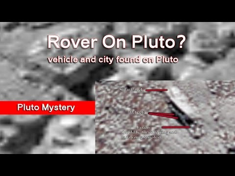 Rover On Pluto ? Vehicle And City Found On Pluto