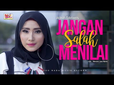 Atikah Edelweis - Jangan Salah Menilai ( Official Music Video )