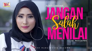 Download Atikah Edelweis - Jangan Salah Menilai ( Official Music Video ) Mp3