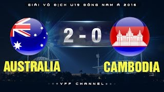 australia 2-0 cambodia  highlights