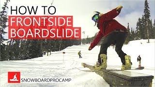How to Frontside Boardslide on a Snowboard - Snowboarding Tricks