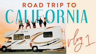 RV ROAD TRIP TO CALIFORNIA | on the road episode 1