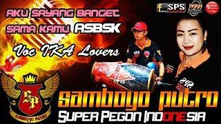 Gambar cover Aku Sayang Banget Sama Kamu (ASBSK) Voc IKA Lovers SAMBOYO PUTRO Live Mabung Baron 2018