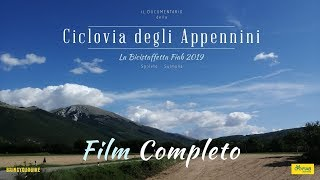 Film Completo - La Bicistaffetta Fiab 2019 sulla Ciclovia degli Appennini