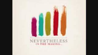 Nevertheless- Rest