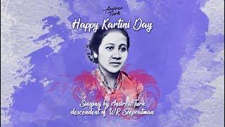 """Video """"Ibu Kita Kartini"""" - Kartini Day with Andrea Turk (descendent of W.R. Soepratman) download MP3, 3GP, MP4, WEBM, AVI, FLV Oktober 2018"""