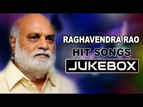 K Raghavendra Rao Latest Hit Songs || Jukebox