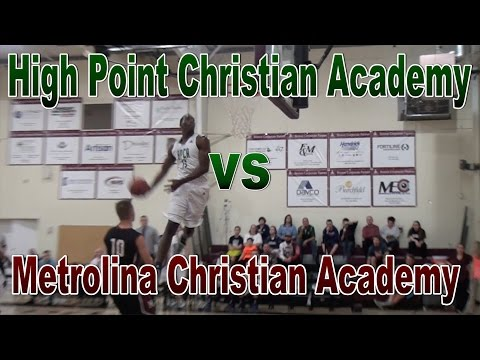High Point Christian Academy vs Metrolina Christian: Cannon Classic 2015 FULL GAME HIGHLIGHTS