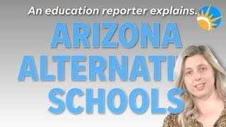 This is what you should know about Arizona 'alternative' schools