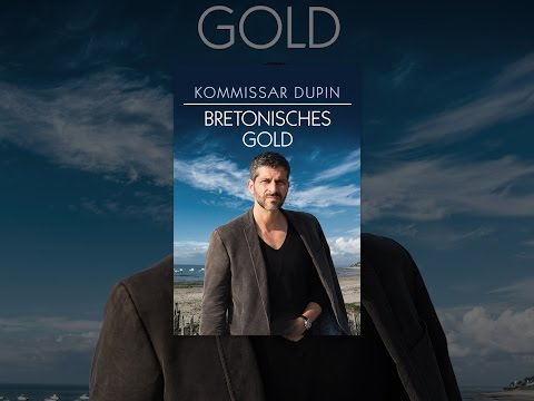 Kommissar Dupin Bretonisches Gold