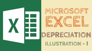 Depreciation | Illustration 1 | Microsoft Excel