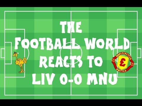FOOTBALL WORLD REACTS TO: Liverpool vs Manchester United 0-0 (ARGHHHH MY EYESSS)