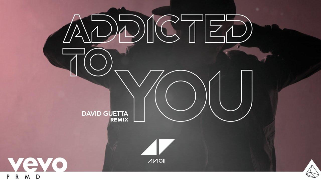 Avicii Addicted To You David Guetta Remix Audio