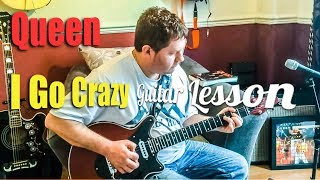 Queen - I Go Crazy - Guitar Tutorial Lesson with guitar tab