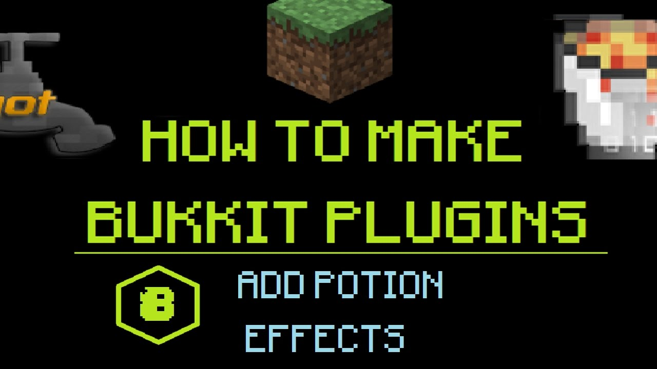 How to Make Bukkit Plugins #8: Add Potion Effects | MINECRAFT 🔌
