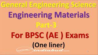 General Engineering Science (Engineering Materials ) Part-3 ll One liner ll For BPSC (AE) Exam