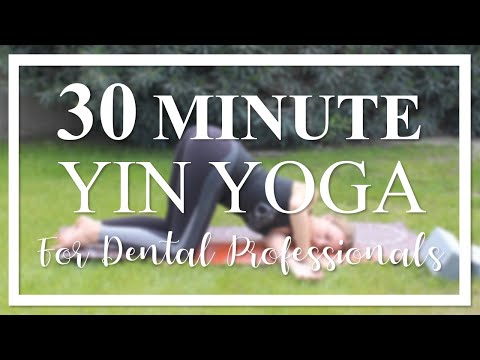 30 Minute Yin Yoga for Dental Professionals