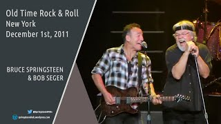 Video Bob Seger & Bruce Springsteen | Old Time Rock & Roll - NY - 01/12/2011 (Multicam mix/Dubbed audio) download MP3, 3GP, MP4, WEBM, AVI, FLV Agustus 2018