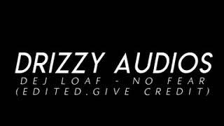 Gambar cover Dej Loaf - NO FEAR (remix)