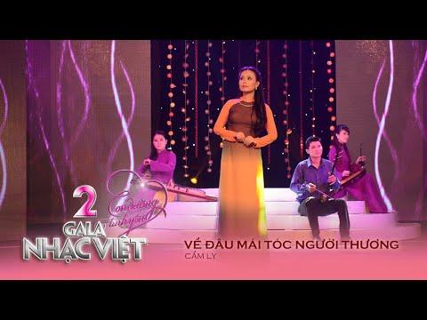Về Đâu Mái Tóc Người Thương - Cẩm Ly (Gala Nhạc Việt 2 - Con Đường Tình Yêu)