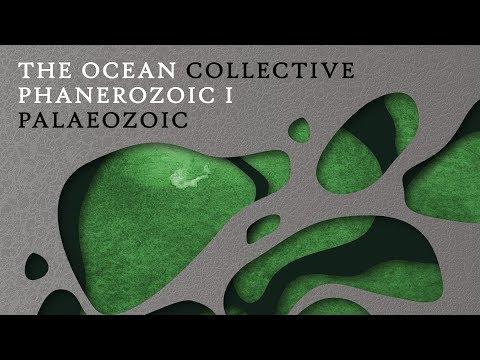 "The Ocean ""Phanerozoic I: Palaeozoic"" (FULL ALBUM)"