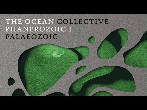 "The Ocean ""Phanerozoic I: Palaeozoic"" (FULL ALBUM) Mp3"