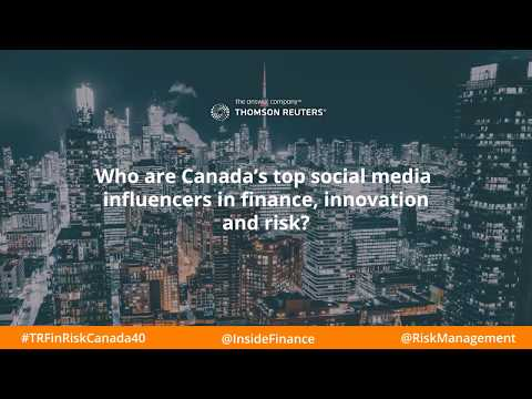Thomson Reuters Canada Top 40 Social Influencers in Finance, Innovation and Risk #TRRiskUK40