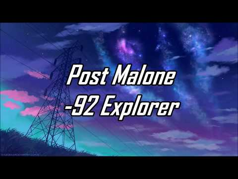 Post Malone - 92 Explorer (Lyrics) (Mariano Remix)