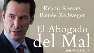 El Abogado del Mal (The Whole Truth) Trailer Oficial Subtitulado al Español
