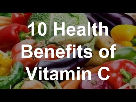 10 Health Benefits of Vitamin C