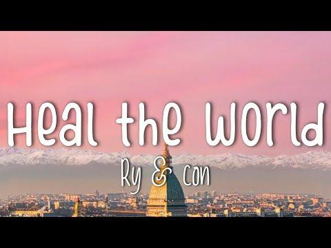 "ry-&-con-cover-""heal-the-world""-by-michael-jackson-(lyrics)"