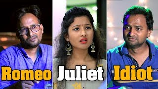 Romeo Juliet and Idiot | Comedy Video | Funny video | Ootpataang Productions